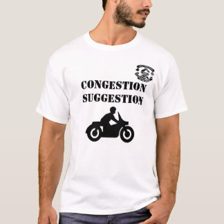 Congestion Suggestion T Shirt