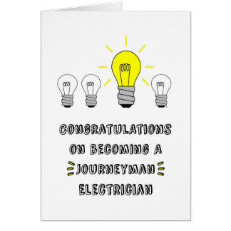 Congrats on Becoming a Journeyman Electrician Card