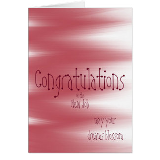 Congratulation on the new job dreams blossom card
