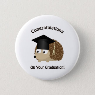 Congratulation on Your Graduation Hedgehog 2 Inch Round Button