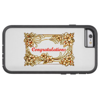 Congratulations 2 tough xtreme iPhone 6 case