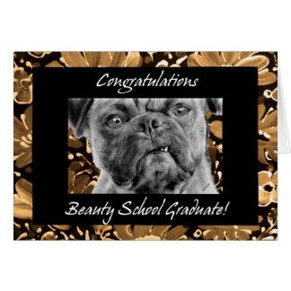 Congratulations Beauty School Graduate Funny Dog Greeting Card