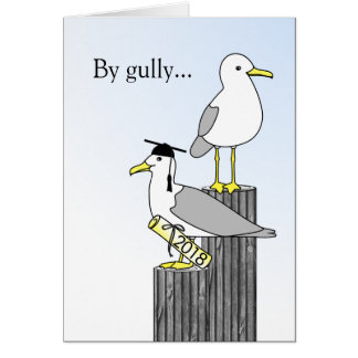 Congratulations Graduate By Gully Job Well Done! Card