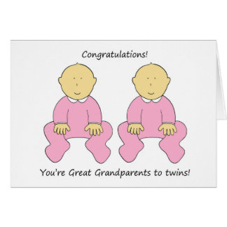 Congratulations Grandparents to twin girls. Card