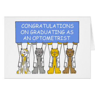 Congratulations on graduating as an Optometrist. Card