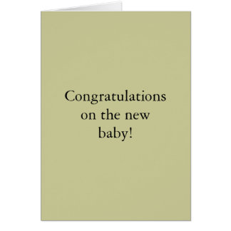 Congratulations on the new baby! card