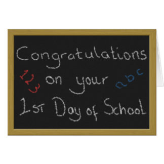 Congratulations on Your 1st Day of School Card