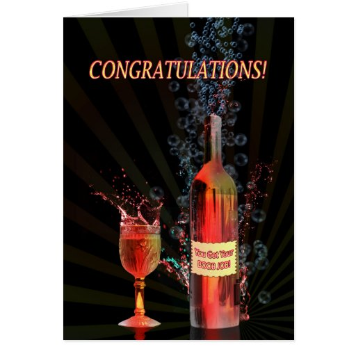 Congratulations on your boob job, splashing wine greeting cards