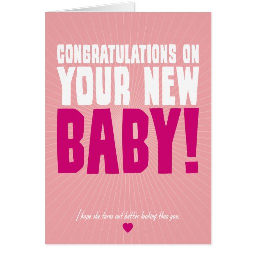 Congratulations on Your New Baby (female) Greeting Card