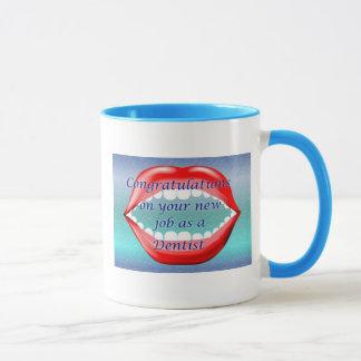 Congratulations on your new job as a Dentist Mug