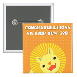 Congratulations on your new JOB! career lion 2 Inch Square Button