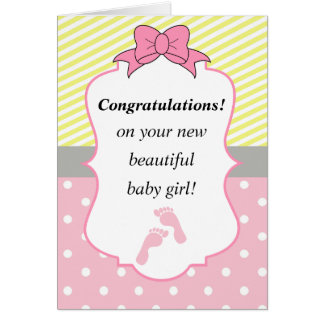 Congratulations Pink and Yellow New Baby Girl Greeting Card