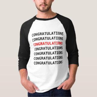 Congratulations Shirt... T Shirts