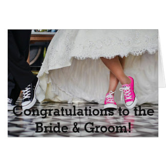 Congratulations to the Bride & Groom! Card