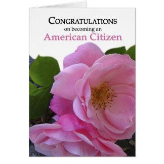 Congratulations US Citizenship featuring pink rose Card