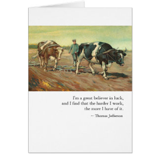 Congratulations: Work & Luck by Thomas Jefferson Card