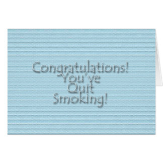 Congratulations You've Quit Smoking! Card