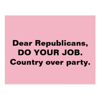 Congress Do Your Job Country Over Party Pink Postcard