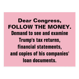 Congress Follow the Money Trump Tax Returns Resist Postcard