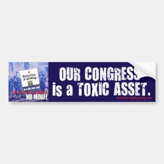 Congress is a Toxic Asset bumper sticker