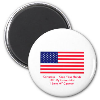 Congress -- Keep Your Hands OFF My Grand-kids 2 Inch Round Magnet