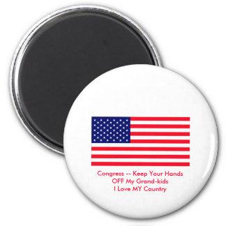 Congress -- Keep Your Hands OFF My Grand-kids Magnet