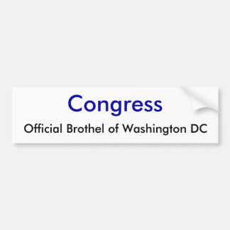 Congress, Official Brothel of Washington DC Bumper Sticker
