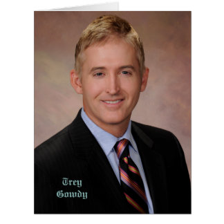 Congressman Trey Gowdy Card