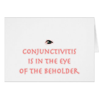 Conjunctivitis Is in the Eye of the Beholder Card