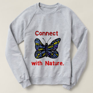 """Connect with Nature"" Women's Sweatshirt"