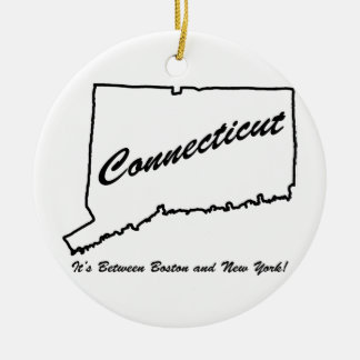 Connecticut - It's between Boston and New York! Round Ceramic Ornament