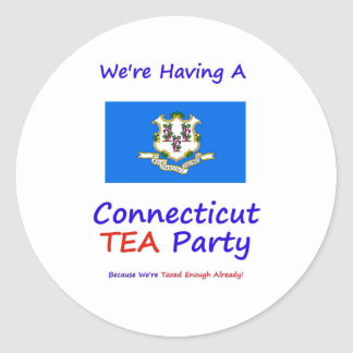 Connecticut TEA Party - We're Taxed Enough Already Round Sticker