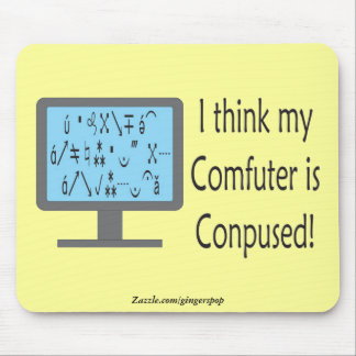 Conpused Comfuter! Mousepad