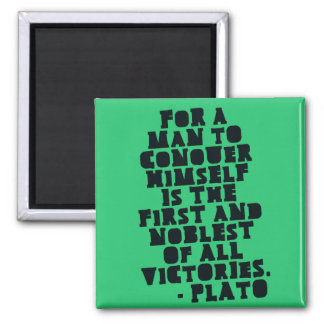 CONQUER HIMSELF - Motivational Plato quote Magnet