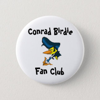 Conrad Birdie Fan Club 2 Inch Round Button