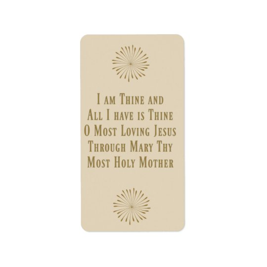 Consecration Prayer St.Louis DeMontfort Label