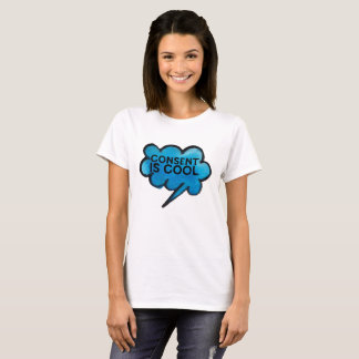 Consent Is Cool For Feminist T-Shirt