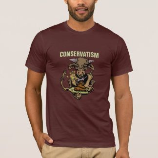 Conservatism: Bull Serving Dinner of Cow Manure T-Shirt