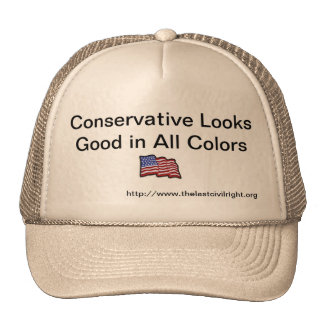 Conservative Look Good In All Colors Hat