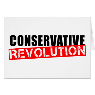 Conservative Revolution Greeting Card