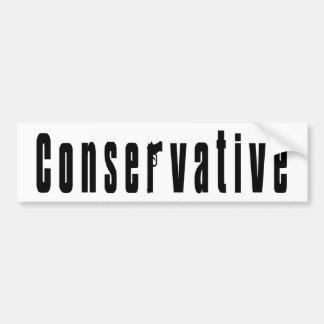 Conservative With A Gun Bumper Sticker