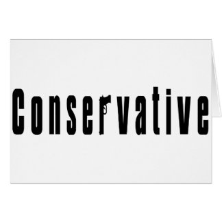 Conservative With A Gun Greeting Card