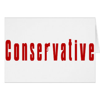 Conservative With A Gun (Red) Greeting Card