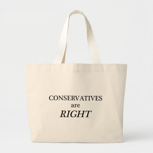 Conservatives are Right Bag