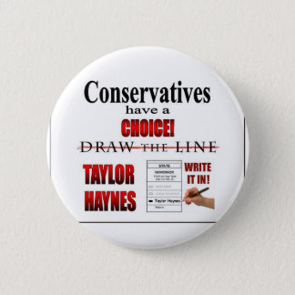 Conservatives have a choice 2 inch round button