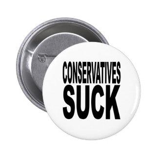 Conservatives Suck 2 Inch Round Button