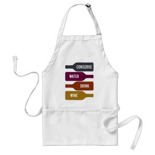 Conserve Water Drink Wine Apron