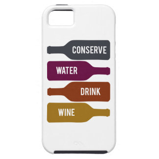 Conserve Water Drink Wine iPhone 5/5S Cases
