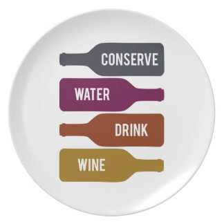 Conserve Water Drink Wine Party Plates