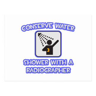 Conserve Water .. Shower With a Radiographer Postcard